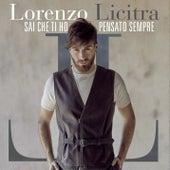 Sai che ti ho pensato sempre by Lorenzo Licitra