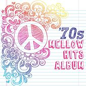 '70s Mellow Hits Album by Various Artists