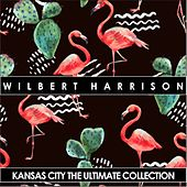 Kansas City Ultimate Collection by Wilbert  Harrison