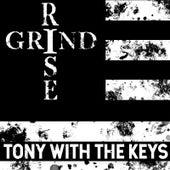 #RiseandGrind de Tony