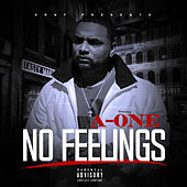 No Feelings by A-one