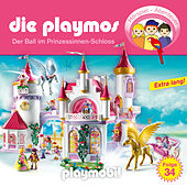 Folge 34: Der Ball im Prinzessinnen-Schloss (Das Original Playmobil Hörspiel) von Die Playmos