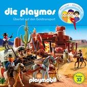 Folge 32: Überfall auf den Goldtransport (Das Original Playmobil Hörspiel) von Die Playmos