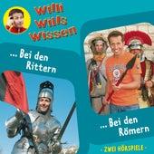 Folge 7: Bei den Rittern / Bei den Römern von Willi wills wissen