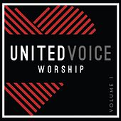 United Voice Worship, Vol. 1 by United Voice Worship