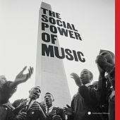 The Social Power of Music by Various Artists