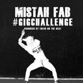 #GigChallenge de Mistah F.A.B.