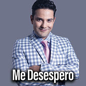 Me Desespero by Daniel Riolobos III