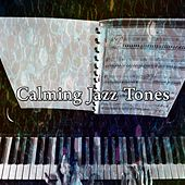 Calming Jazz Tones by Bar Lounge