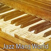 Jazz Mans World von Peaceful Piano