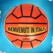 Benvenuti in Italy di Rocco Hunt