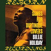 Songs for Distingué Lovers (HD Remastered) by Billie Holiday