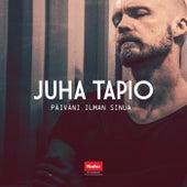 Päiväni ilman sinua (Radio Edit) by Juha Tapio