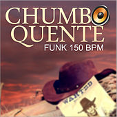 Chumbo Quente von Deejay Créu