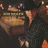 Some Ol' Bar in the 90's by Jon Wolfe