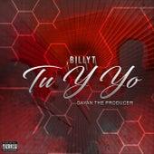 Tu y Yo by Billy T