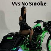 No Smoke by V.V.S