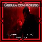 Guerra Con Morfeo by Maco Maat