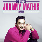 The Best Of - Maria by Johnny Mathis