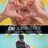 DJ Take Me Away 2019 van Dian Solo
