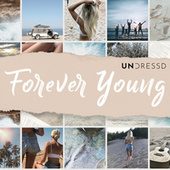 Forever Young by Undressd