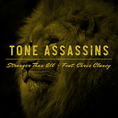 Stronger Than All (feat. Chris Clancy) by Tone Assassins
