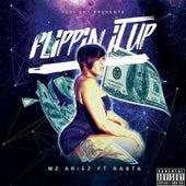 Flippin' It Up by Mz Ariez