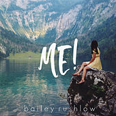 ME! (Acoustic) von Bailey Rushlow