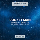 Rocket Man (Acoustic) by Paul Canning