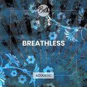 Breathless (Acoustic) von Beth