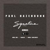 Signature Series (Remixes Part 1) by Paul Hazendonk