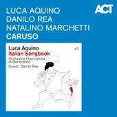 Caruso by Luca Aquino