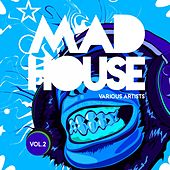 Mad House, Vol. 2 von Various Artists