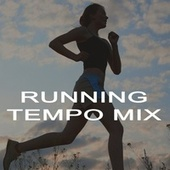 Running Tempo Mix (The Best Motivational Running and Jogging EDM, Trap, Atm Future Bass, Electro House and Dirty House Music Playlist to Make Every Run Tracker Workout to a Succes) de Various Artists