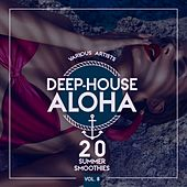 Deep-House Aloha, Vol. 8 (20 Summer Smoothies) by Various Artists