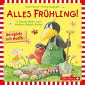 Alles Frühling!: Alles Freunde!, Alles wächst!, Alles gefärbt! (Drei Geschichten vom kleinen Raben Socke) von Nele Moost