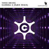 Carrera 2 (Rub!k Remix) von Three Drives