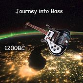 Journey into Bass de 1200bc