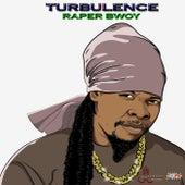Raper Bwoy by Turbulence