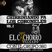 Chirriniando Pa Los Coroneles, Vol. 2 (En Vivo) by Various Artists