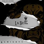 La BESTia by Almighty