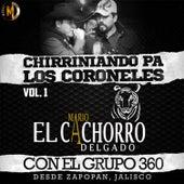 Chirriniando Pa Los Coroneles, Vol. 1 (En Vivo) by Mario