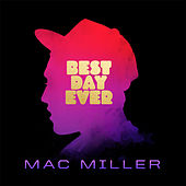 Best Day Ever (5th Anniversary Remastered Edition) von Mac Miller
