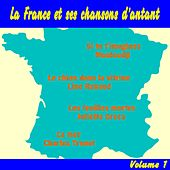 La France et ses chansons d'antant, Vol. 1 by Various Artists