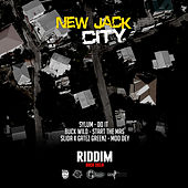 New Jack City Riddim by Various Artists