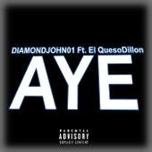 Aye by Diamondjohn01