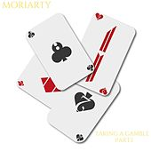 Taking a gamble, Pt. 1 de Moriarty