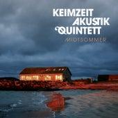 Midtsommer von Keimzeit Akustik Quintett