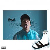 Wake Up by Orphé