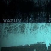 Variant by Vazum